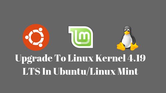 upgrade to Linux kernel 4.19 in ubuntu/linux mint