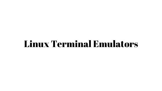 Linux Terminal Emulators