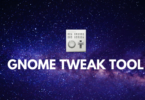 How To Install Gnome Tweak Tool On Ubuntu 20.04