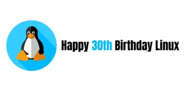 Happy 30th Birthday Linux | One Of The Biggest Day In The History Of Tech